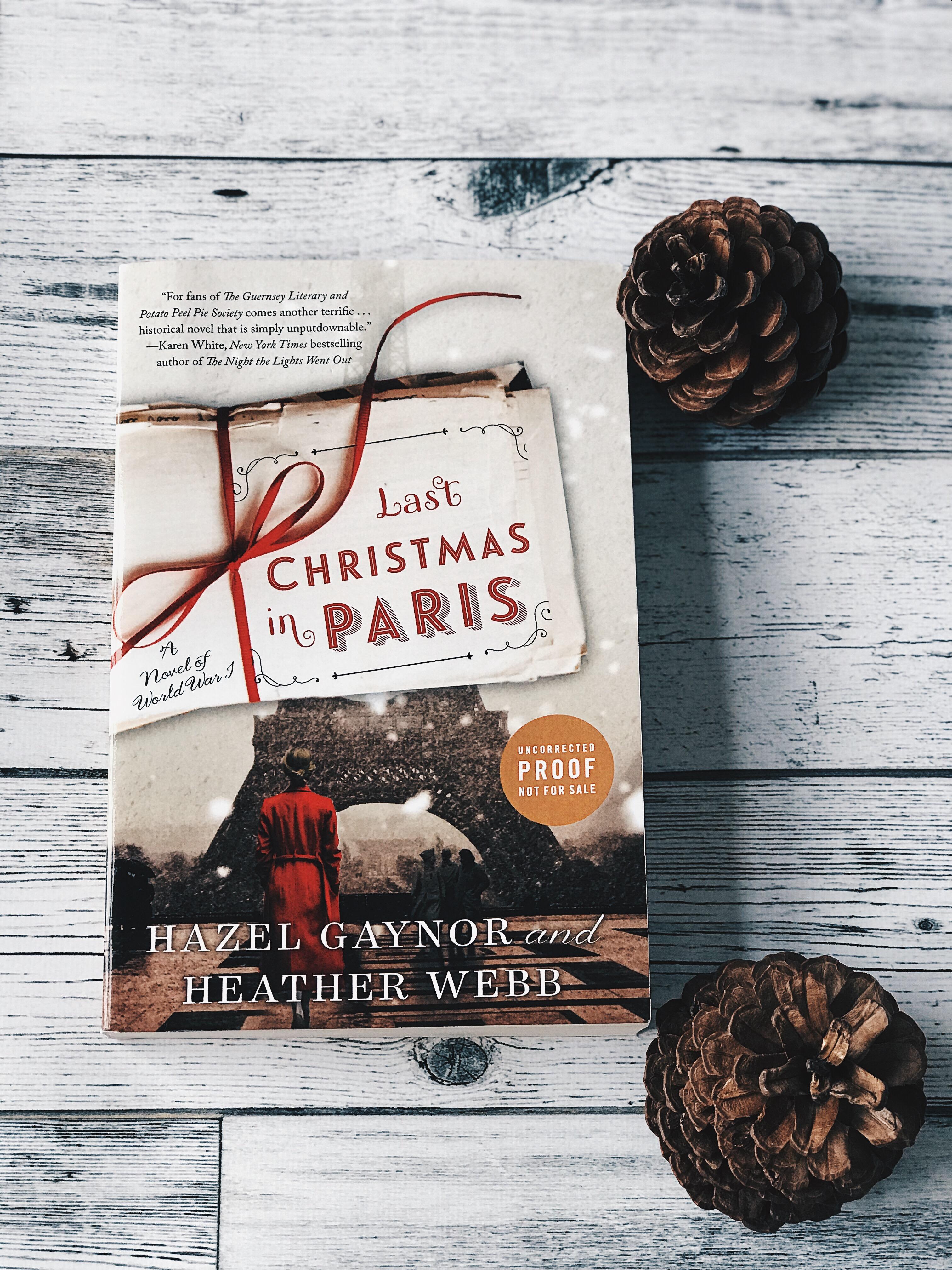 Last Christmas In Paris Book.Last Christmas In Paris By Hazel Gaynor And Heather Webb